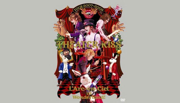 【セットリスト】ラルク『THEATER OF KISS 2007-2008』日本ガイシホール1日目