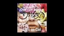 【セットリスト】ラルク『20th L'Anniversary World Tour 2012』パリ